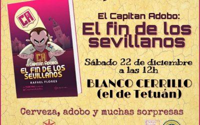 El Fin de los Sevillanos, del Capitán Adobo, también se endulzará con los Mantecados y Polvorones de Estepa